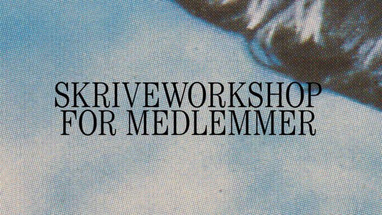 Skriveworkshop for medlemmer